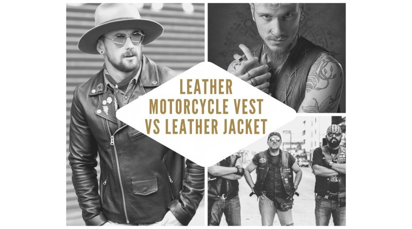 Leather Motorcycle Vest vs Leather Jacket